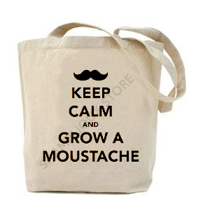 (Tote Bag) Keep Calm And Grow A Moustache 1